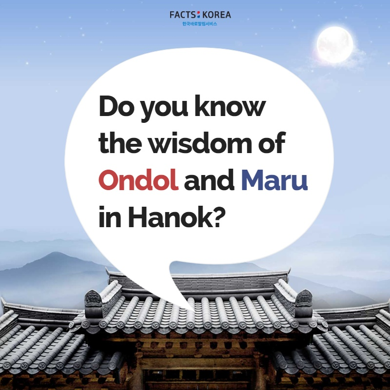 Do you know the wisdom of Ondol and Maru in Hanok?
