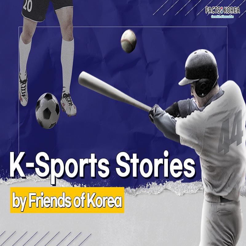 K-Sports Stories by Friends of Korea