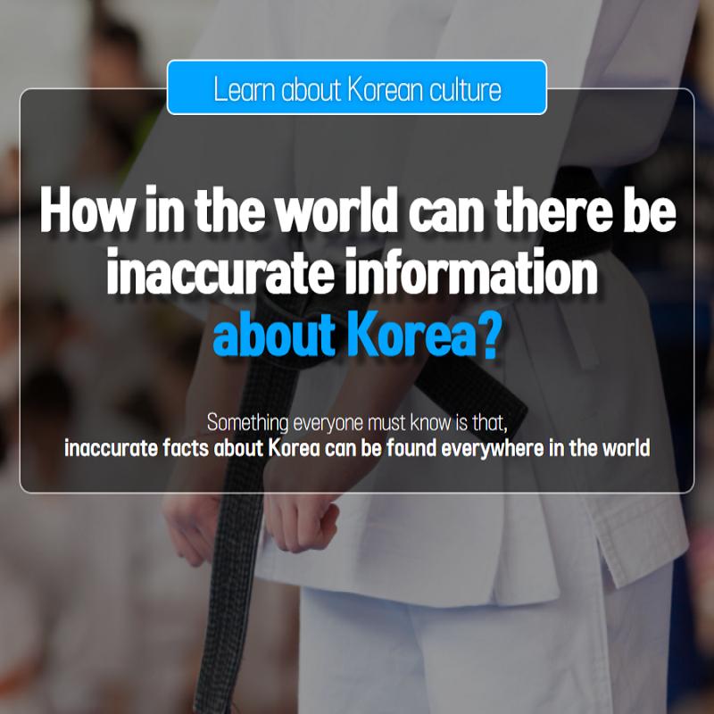 How in the world can there be inaccurate information about Korea?