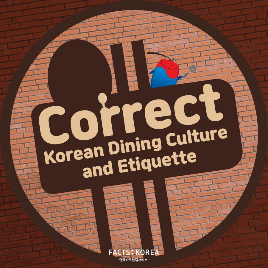 Correct Korean Dining Culture and Etiquette
