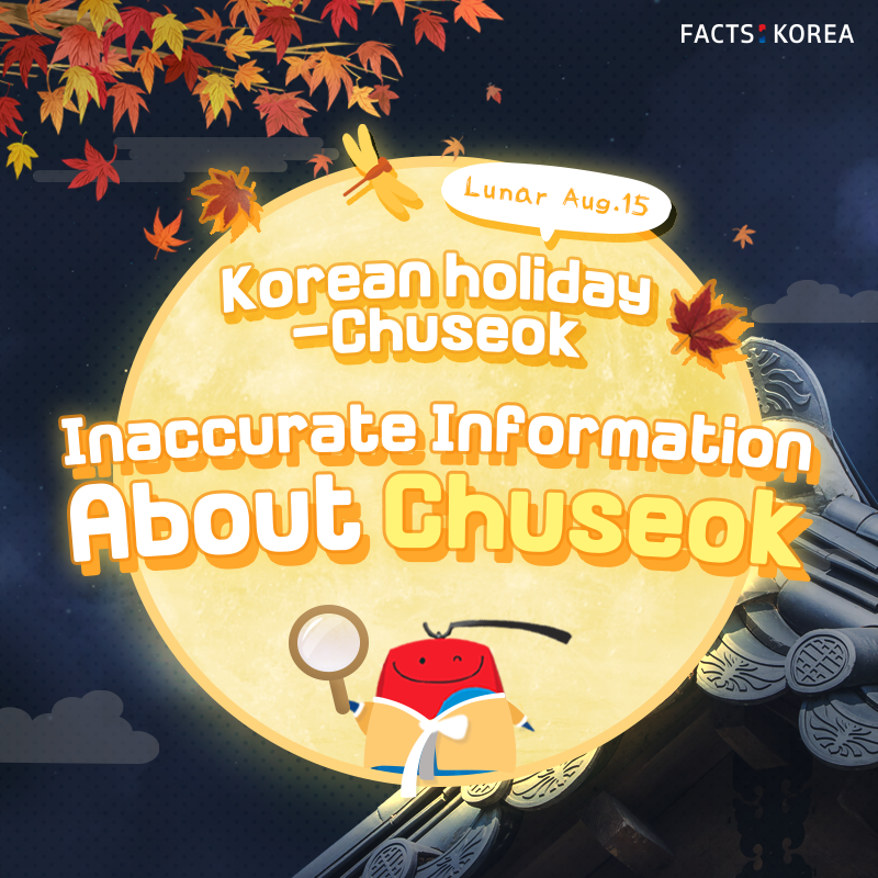Inaccurate information about Chuseok